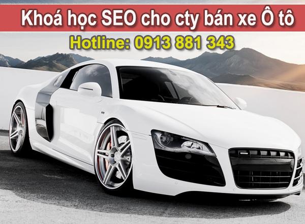 Khoá học SEO cty bán xe Ô tô